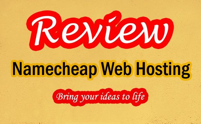 Namecheap Hosting Review 2021 - Ahmed Hossain